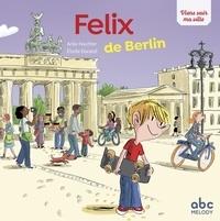 Felix de Berlin - Anke Feuchter pdf epub