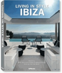 Anke Rice et Clarisse Grumbach-Palme - Living in Style Ibiza - Edition anglais-allemand-espagnol.