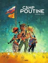 Anlor et Aurélien Ducoudray - Camp Poutine - Volume 1.