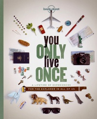 You only live once - A lifetime of experiences for the explorer in all of us.pdf