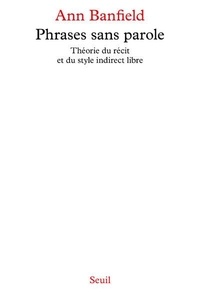 Phrases sans parole - Théorie du recit et du style indirect libre.pdf