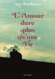Ann Brashares - L'Amour dure plus qu'une vie.