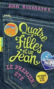 Ann Brashares - Quatre filles et un jean Tome 1 : Le premier été.