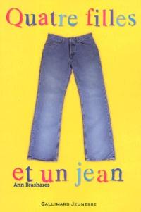 Ann Brashares - Quatre filles et un jean Tome 1 : .