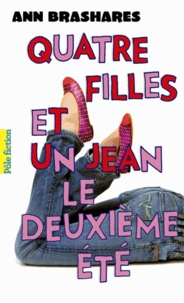 Ann Brashares - Quatre filles et un jean Tome 2 : Le deuxième été.