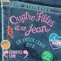 Ann Brashares et Nathalie Kanoui - Quatre filles et un jean (Tome 2) - Le deuxième été.