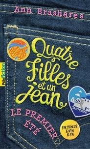 Ann Brashares - Quatre filles et un jean.