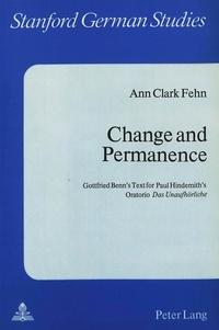 Ann clark Fehn - Change and Permanence - Gottfried Benn's Text for Paul Hindemith's Oratorio «Das Unaufhörliche».