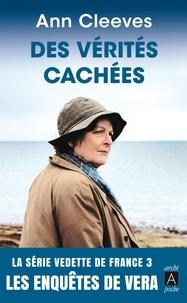 Ann Cleeves - Des vérités cachées - Les enquêtes de Vera.
