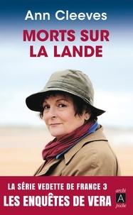 Ann Cleeves - Mort sur la lande - Les enquêtes de Vera.