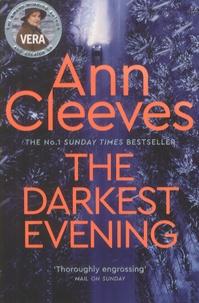 Ann Cleeves - The Darkest Evening.