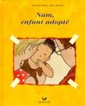 Ann De Bode et Rien Broere - Nam, enfant adopté.