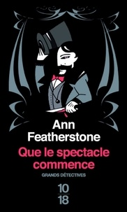 Ann Featherstone - Que le spectacle commence !.