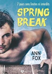 Ann Fox - Spring break - L'intégrale.
