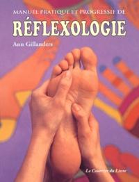 Ann Gillanders - Manuel pratique et progressif de réflexologie.