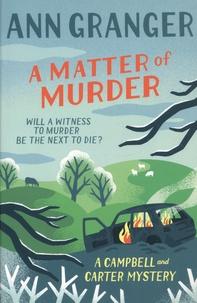 Ann Granger - A Matter of Murder.