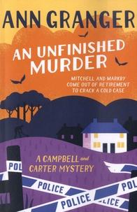 Ann Granger - An Unfinished Murder.