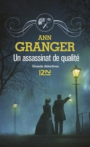 Ann Granger - Un assassinat de qualité.