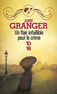 Ann Granger - Un flair infaillible pour le crime.