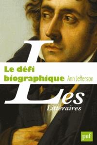 Ann Jefferson - Le défi biographique - La littérature en question.