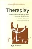 Ann Jernberg et Phyllis Booth - Theraplay - Une nouvelle thérapie par le jeu basée sur l'attachement.