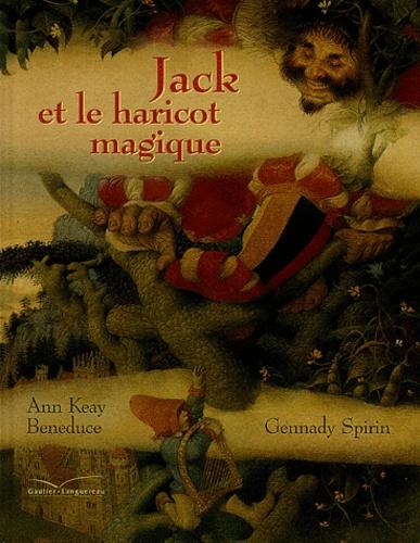 Ann-Keay Beneduce et Gennady Spirin - Jack et le haricot magique.