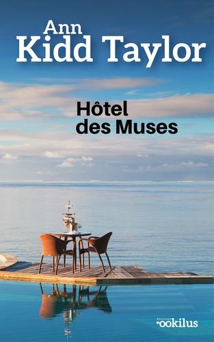 Ann Kidd Taylor - Hôtel des Muses.