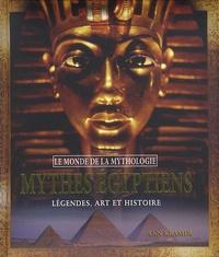 Ann Kramer - Mythes égyptiens - Légendes, art et histoire.