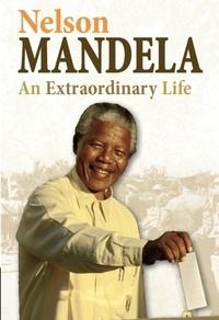 Ann Kramer - Nelson Mandela - An Extraordinary Life.