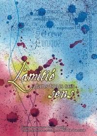 Ann L. Beaulieu et  Mélodie Joannisse - Amitié dans tous ses sens L'.