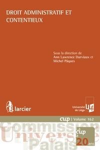Ann Lawrence Durviaux et Michel Pâques - Droit administratif et contentieux.