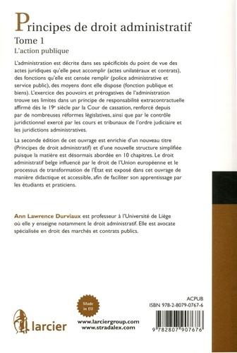 Principes de droit administratif Tome 1 L'action publique -  - 2e édition