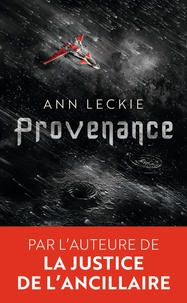 Ann Leckie - Provenance.