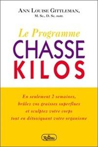 Ann Louise Gittleman - Le programme chasse-kilos.