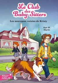 Ann M. Martin - Le Club des Baby-Sitters Tome 11 : Les nouveaux voisins de Kristy.