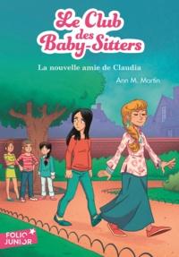 Ann M. Martin - Le Club des Baby-Sitters Tome 12 : La nouvelle amie de Claudia.