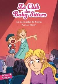 Ann M. Martin - Le Club des Baby-Sitters Tome 15 : La revanche de Carla.