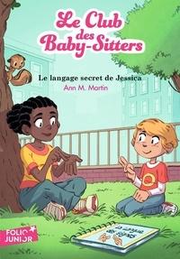 Ann M. Martin - Le Club des Baby-Sitters Tome 16 : Le langage secret de Jessica.
