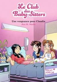 Ann M. Martin - Le Club des Baby-Sitters Tome 19 : Une vengeance pour Claudia.