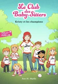 Ann M. Martin - Le Club des Baby-Sitters Tome 20 : Kristy et les champions.
