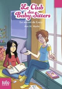 Ann M. Martin - Le Club des Baby-Sitters Tome 3 : Le secret de Lucy.