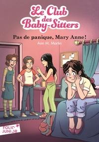 Ann M. Martin - Le Club des Baby-Sitters Tome 4 : Pas de panique, Mary Anne !.