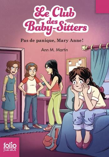 Le Club des Baby-Sitters Tome 4 Pas de panique, Mary Anne !