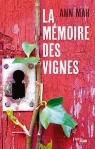 Ann Mah - La mémoire des vignes.