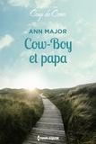 Ann Major - Cow-boy et papa.