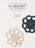Ann-Marie Bakewell et Jennifer Campbell - Le crochet en 180 points - Plus de 180 points et motifs expliqués et illustrés.
