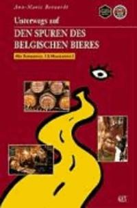 Ann-Marie Bernardt - Unterwegs auf den Spuren des belgischen Bieres.
