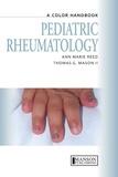 Ann Marie Reed - Pediatric Rheumatology - A Color Handbook.