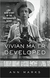Ann Marks - Vivian Maier Developed - The real story of the photographer nanny.