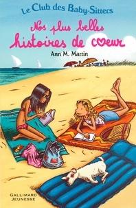 Ann-Matthews Martin - Le club des baby-sitters - Nos plus belles histoires de coeur.